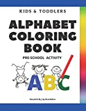 Kids and Toddlers ABC Alphabet Coloring Book