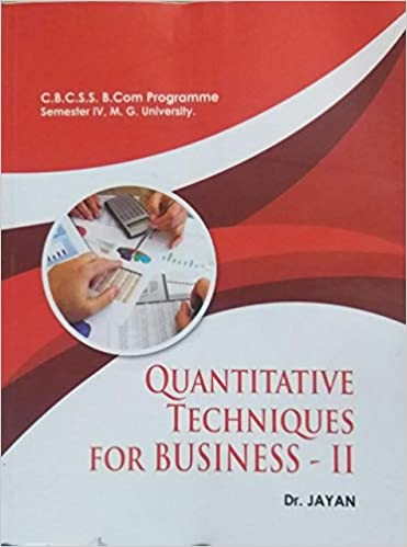Buy Quantitative Techniques For Business - II - For CBCSS B
