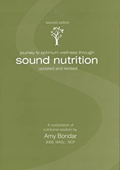 Journey To Optimum Wellness Through Sound Nutrition by [Bondar, Amy]