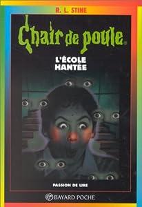 """Afficher """"Chair de poule n° 47 L'école hantée"""""""