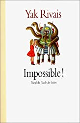 IMPOSSIBLE ! Nouveaux contes de la rue Marcel-Aymé