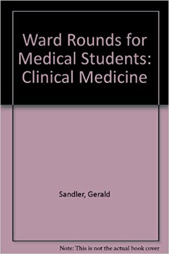 Ward Rounds for Medical Students: Clinical Medicine