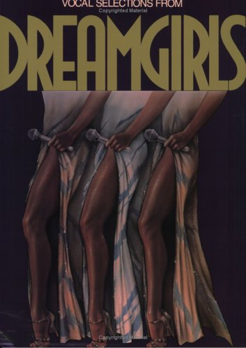 Dreamgirls (Vocal Selections): Piano/Vocal/Chords