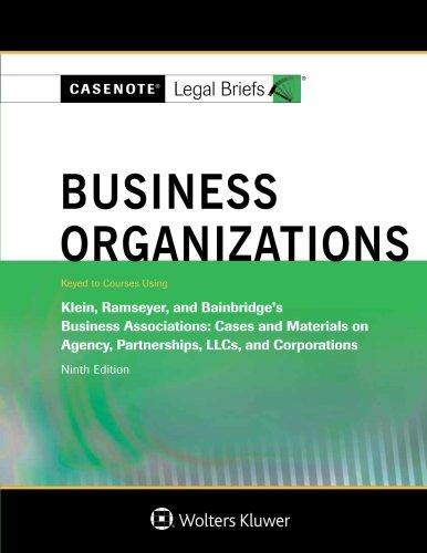 Pdf Law Casenote Legal Briefs: Business Organizations, Keyed to Klein, Ramseyer, and Bainbridge