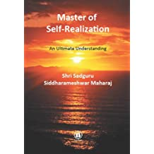 Master of Self-Realization - An Ultimate Understanding