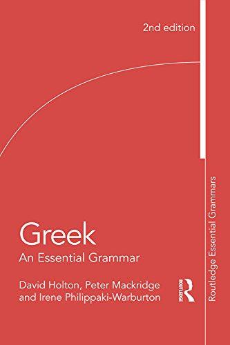 Greek: An Essential Grammar of the Modern Language (Routledge Essential Grammars) (Language Greek)
