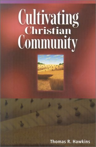 Read Online Cultivating Christian Community pdf