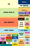 The Anchor Book of New American Short Stories, , 1400034825