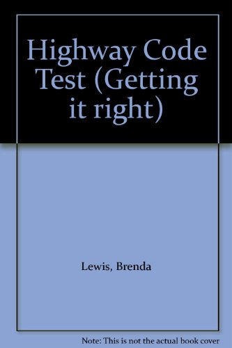 Highway Code Test (Getting it right)