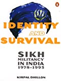 Identity and Survival, Kirpal Dhillon, 014310036X