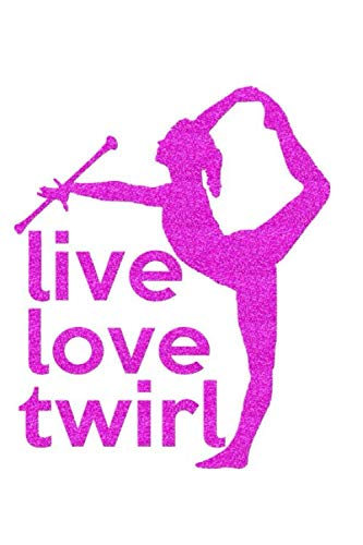 Costumes Majorette Uniforms - live love twirl: lined notebook journal to write notes in for your