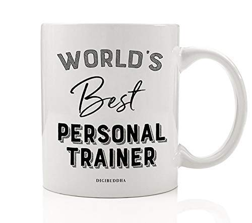 World's Best Personal Trainer Coffee Mug Gift Idea Certified Fitness Instructor Encouragement & Support for Motivated Training Christmas Holiday Birthday Present 11oz Ceramic Tea Cup Digibuddha DM0394
