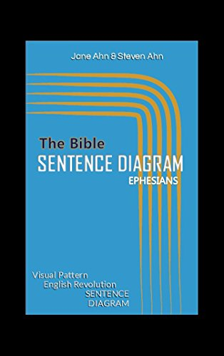 The Bible Study by Sentence Diagram Ephesians