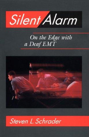Silent Alarm: On the Edge with a Deaf EMT