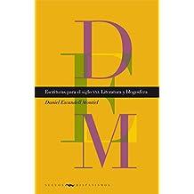 Escrituras para el siglo XXI: Literatura y blogosfera (Nuevos Hispanismos nº 17)