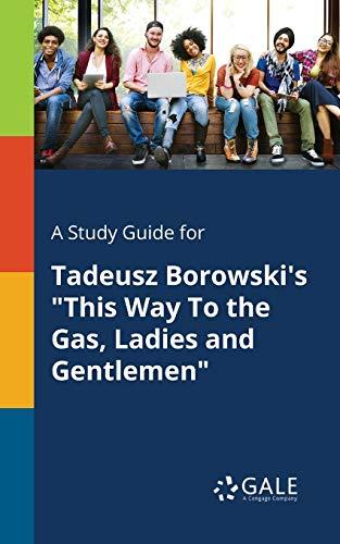A Study Guide for Tadeusz Borowski's