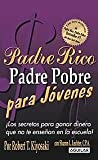 img - for Padre Rico Padre Pobre para j venes (Rich Dad, Poor Dad for Teens) (Padre Rico Advisors) (Spanish Edition) book / textbook / text book