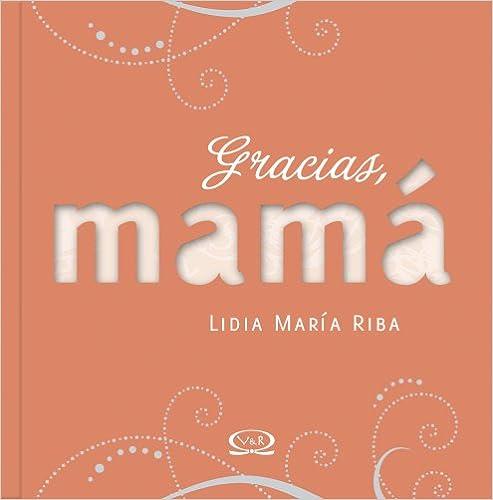 GRACIAS MAMA  (ED-2010)