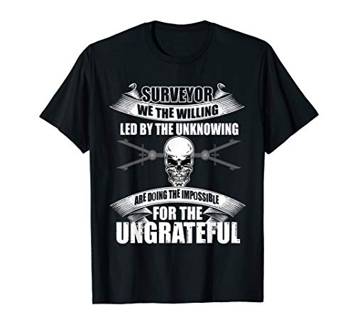 Surveyor We The Willing Led By The Unknowing Shirts (We The Willing Led By The Unknowing)