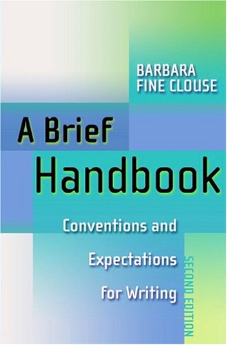 A Brief Handbook: Conventions and Expectations for Writing (2nd Edition)