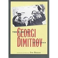 The Diary of Georgi Dimitrov, 1933-1949 (Annals of Communism)