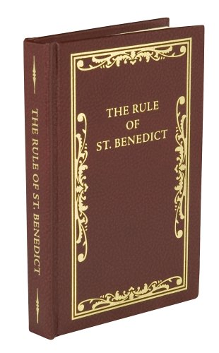 The Rule of St. Benedict (Rule Of Saint Benedict)