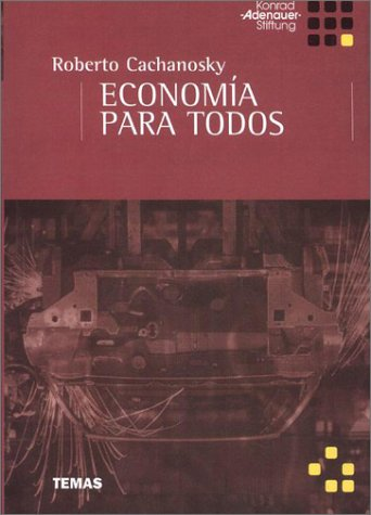 Economia Para Todos (Spanish Edition) by Temas Grupo Editorial