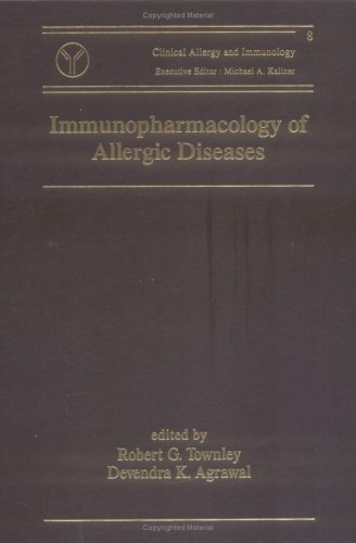 Immunopharmacology of Allergic Diseases (Clinical Allergy and Immunology)