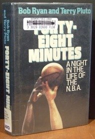 Forty-Eight Minutes: A Night in the Life of the N.B.A. ()