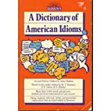 A Dictionary of American Idioms, Makkai, Adam and Boatner, Maxine T., 0812038991