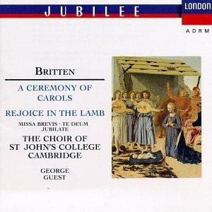 Britten: A Ceremony of Carols, Rejoice in Lamb, Missa Brevis, Te Deum, Jubilate by Polygram Records