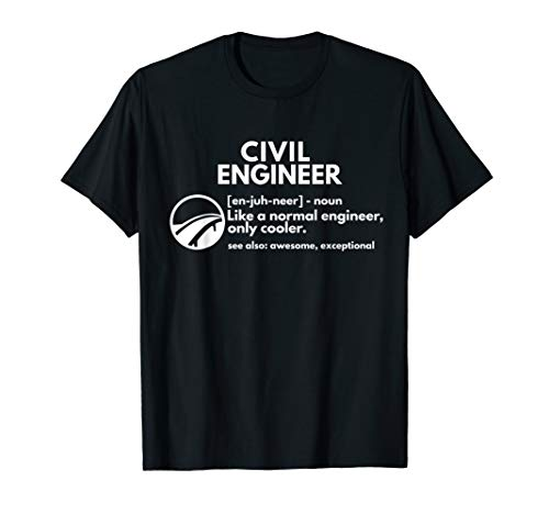 Civil Engineer Definition Funny Engineering T shirt (Civil Engineering Gifts)