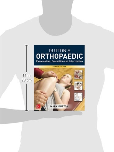 Dutton's Orthopaedic: Examination, Evaluation and Intervention, Fourth Edition - medicalbooks.filipinodoctors.org