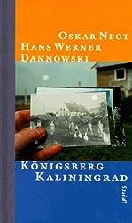 Königsberg - Kaliningrad: Reise in die Stadt Kants und Hamanns