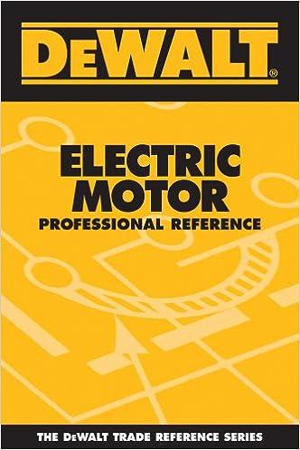 de walt motor wiring diagram dewalt electric motor professional reference  dewalt series  electric motor professional reference