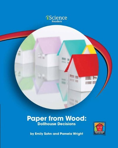 Download Paper from Wood: Dollhouse Decisions (Iscience Reader, Level a) PDF