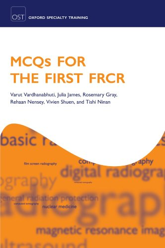 MCQs for First FRCR (Oxford Specialty Training: Revision Texts)