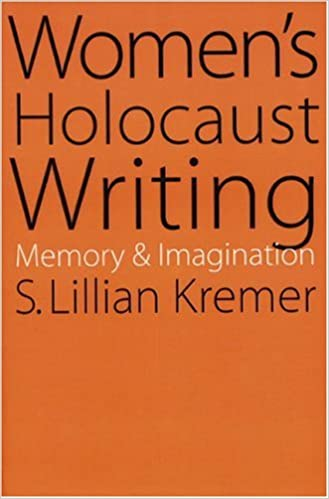 Amazon womens holocaust writing memory and imagination amazon womens holocaust writing memory and imagination 9780803278004 s lillian kremer books fandeluxe Images