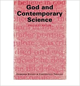 Book God and Contemporary Science by Professor (Editor) Clayton Philip (1998-05-03)
