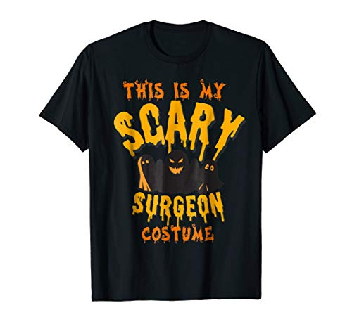 This Is My Scary Surgeon Costume Halloween Shirt ()