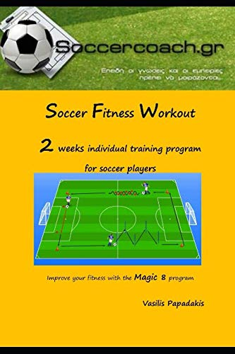 (Soccer Fitness Workout: 2 weeks individual training program for Soccer Players)