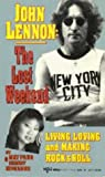 John Lennon: The Lost Weekend- Living, Loving and Making Rock & Roll by May Pang (1-Oct-1992) Mass Market Paperback