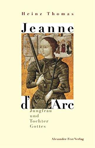 jeanne-d-arc-jungfrau-und-tochter-gottes