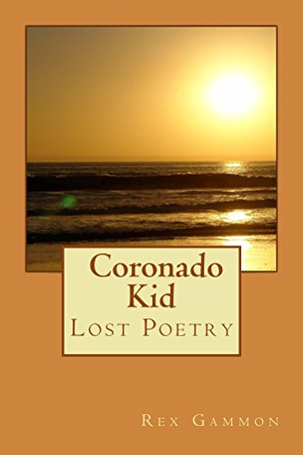 The Coronado Kid: Lost Poetry - For Kids Coronado