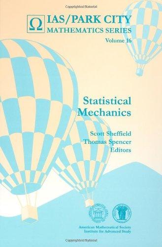 Statistical Mechanics (Ias/ Park City Mathematics)