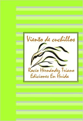 VIENTO DE CUCHILLOS: Amazon.es: ROCÍO HERNÁNDEZ ...