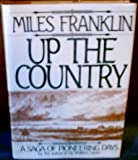 Up the Country, Miles Franklin, 0825304172