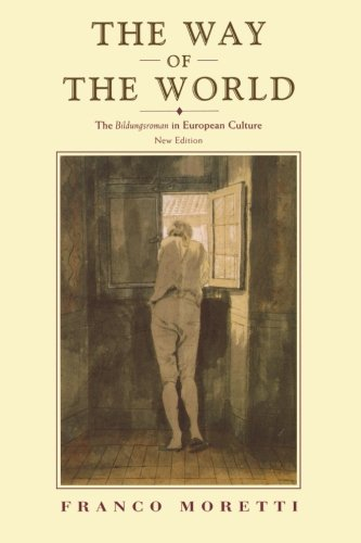 the-way-of-the-world-the-bildungsroman-in-european-culture-new-edition