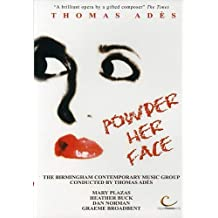 Ades - Powder Her Face / Mary Plazas, Heather Buck, Daniel Norman, Graeme Broadbent, Thomas Ades, Birmingham Contemporary Music Group