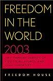 Freedom in the World 2003, Adrian Karatnycky and Freedom House Staff, 0742528707